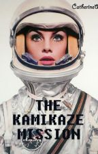 The Kamikaze Mission by catwcl