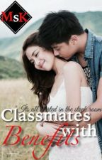 Classmates with Benefits {One Shot} by misskarinafrans