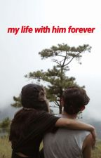 MLWH2: My Life with Him Forever [JaDine Fanfiction] by beannmale