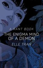 The Enigma Mind of a Demon by _ladylucifer