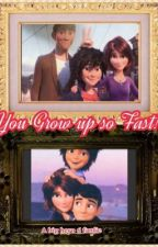 Growing up so fast {{Big Hero 6}} [[Fanfic]] by Astrid147