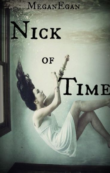 Nick of Time by MeganEgan