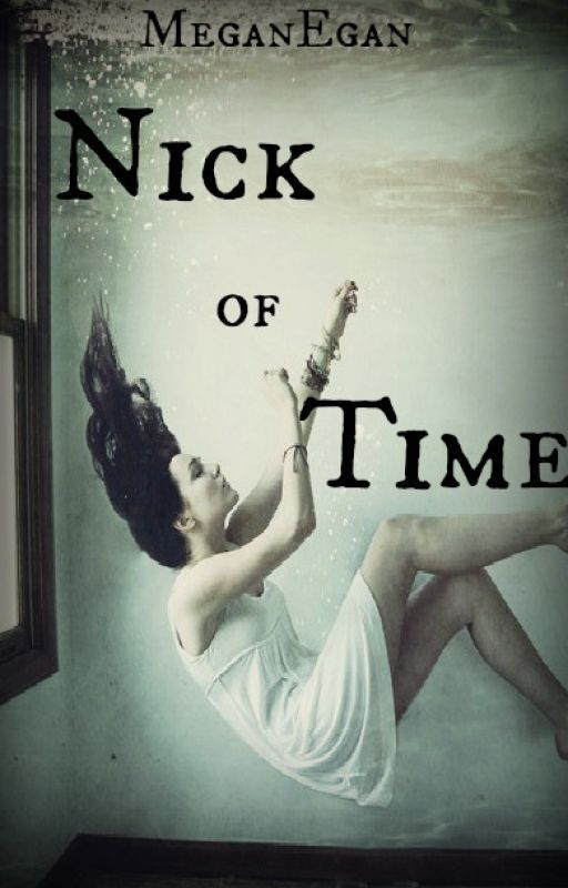 Nick of Time by MeganEgan