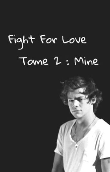 Fight For Love - H.S (tome 2)