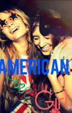 American Girl by car0linaromance