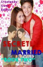 Secretly Married 2 (KN & FranCella) - [ON HOLD]  by GwenBaloloy