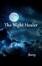 The Night Healer by _Berry