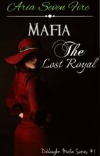 Mafia: The Lost Royals by AriaSevenFire