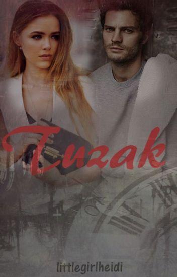 TUZAK (Aşk Serisi 2. Kitap ) (TAMAMLANDI)