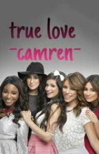 True love -Camren by scaarlettaalejaandra