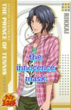 The Innocence Mask ( Prince of Tennis ) by NightSky_Ruler