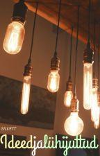 Ideed ja lühijutud by Siluett