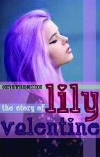 Lily Valentine (Complete) by OneVampireDirection