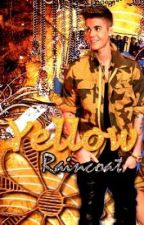 Yellow Raincoat (A Justin Bieber 2 part imagine) by JBieber69