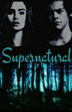 Supernatural || Harry Styles (مترجمة) by yasmienturki24