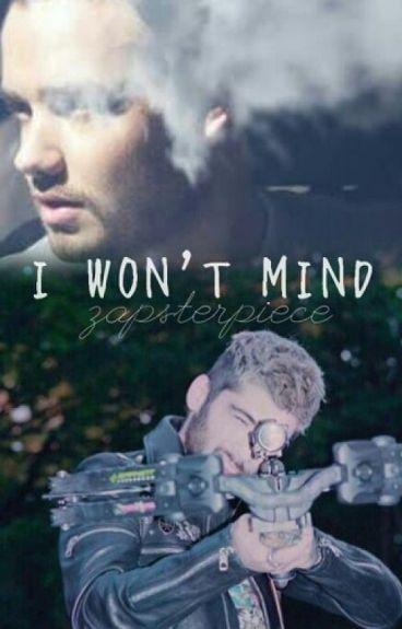 I Won't Mind - Ziam