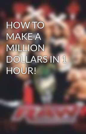 HOW TO MAKE A MILLION DOLLARS IN 1 HOUR! by BryanLieng