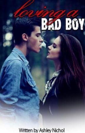 Loving A Bad Boy by BreakFreexx