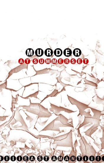 Murder at Summerset