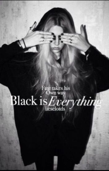 Black is everything