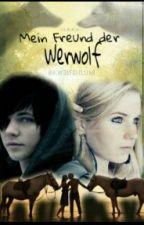 Mein Freund der Werwolf   * Pausiert * by Wolfgirllike