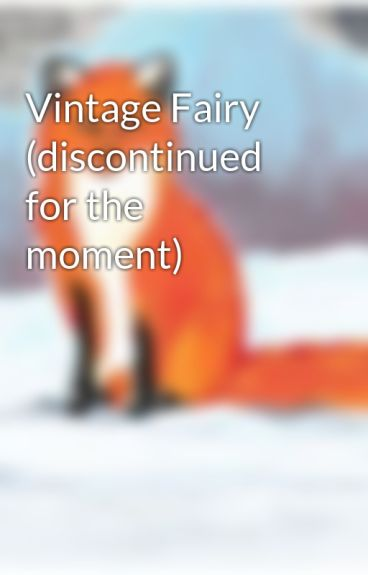 Vintage Fairy (discontinued for the moment) by Silverwings29