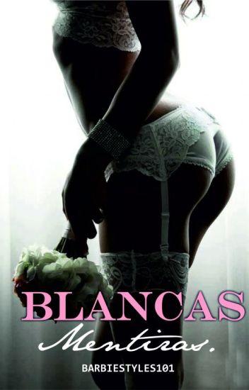 Blancas Mentiras (H.S.) Erótica