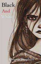 Black and White by gweniestephert