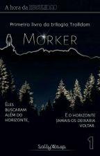 Darkness: a cidade de trevas além do horizonte {Livro I} by LarahhWholock