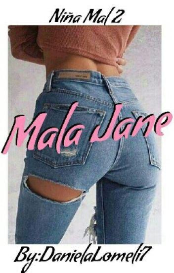 Mala Jane (Niña Mal 2)