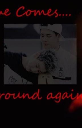 When love comes around again(Got 7 fanfic) - Home Again (finale