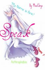 ❝Speak❞ - A Memoir (Book 1) by MissChryss