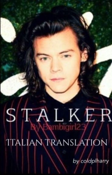 Stalker [H.S] ➣ Daddy!Kink (Italian translation)