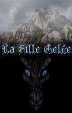 La Fille Gelée by Mllemlaniiiie