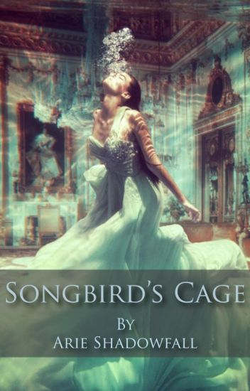 Songbird's Cage