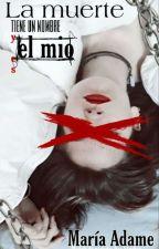 La muerte tiene un nombre y es el mio (Corrigiendo) by Broken_Bullet