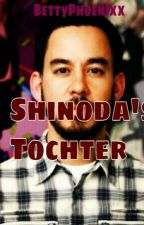 Shinoda's Tochter - mal eine andere Fanfiction by BettyPhoenixx