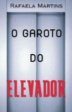 O Garoto Do Elevador by rafamartinsz