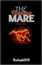 The Flaming Mare book #1 by Silver-Serpent