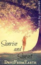 Sunrise and Sunset </3 by -esperance