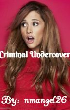 Criminal Undercover by nmangel26