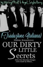 Our Little Dirty Secrets - Dirty One Direction Images - (Traduzione Italiana) by ASHellare