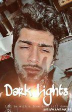 Dark Lights. |completed| by xAnaRoroMalikx