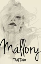 Mallory -On hold- by Traffiqo