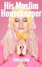 His Muslim Housekeeper by coolaisha