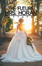 The Future Mrs. Horan by sttate