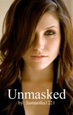 Unmasked: by Samantha1221