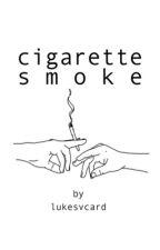 cigarette smoke//cth by lukesvcard