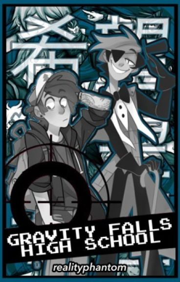 Gravity Falls High School x Reader