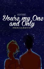 You're My One And Only - Percabeth by nigntshades